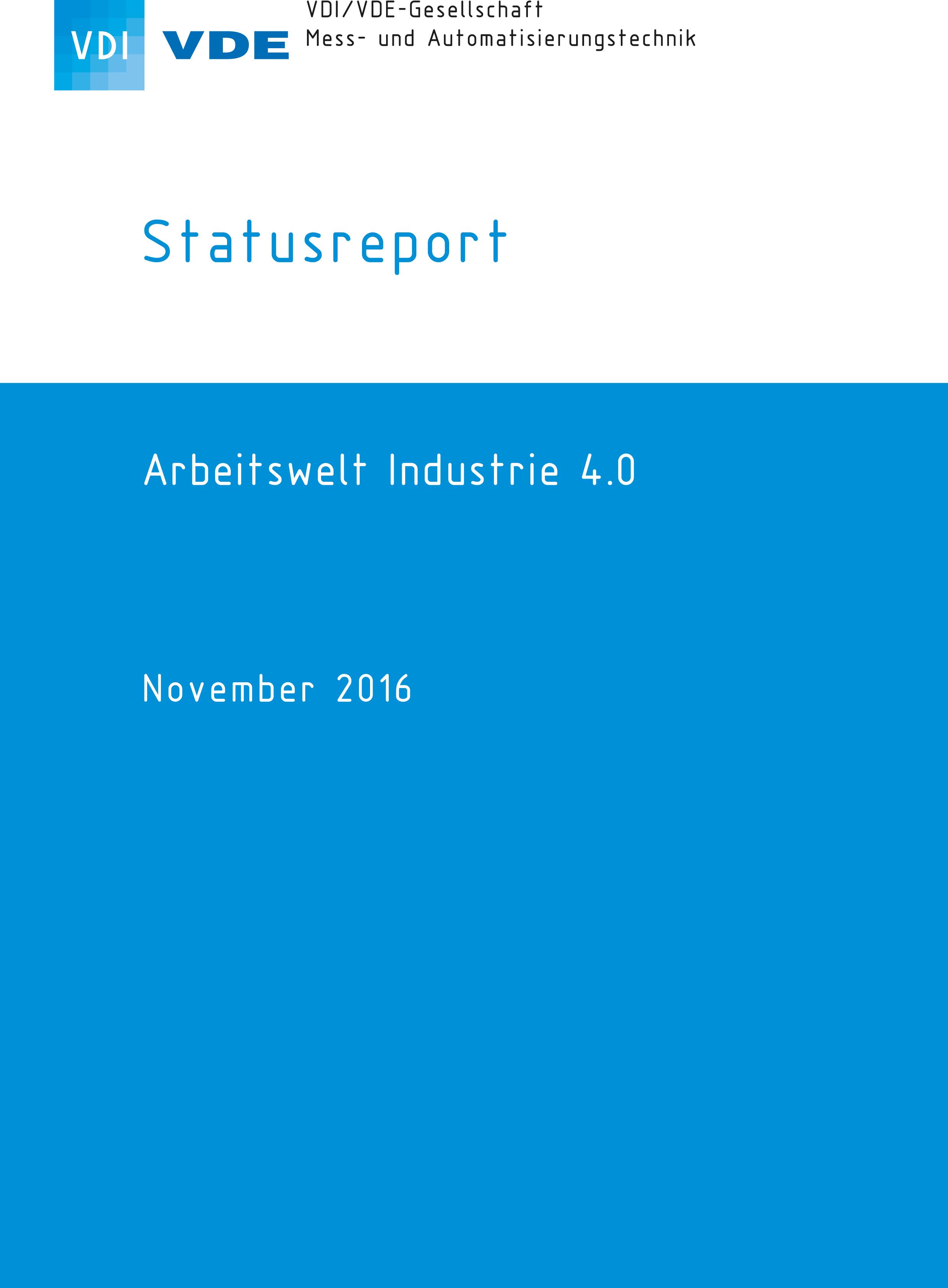 VDI-Statusreport 'Arbeitswelt Industrie 4.0'