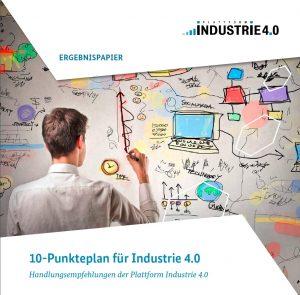 Zehn-Punkte-Plan für Industrie 4.0